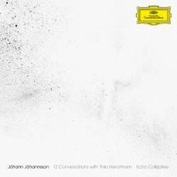 Vinyl Johann Johannsson - 12 Conversations With Thilo Heinzmann, Deutsche Grammophon, 2019