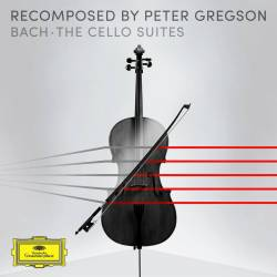 Vinyl Peter Gregson - J. S. Bach Recomposed - Bach the Cello Suites, Deutsche Gramophon, 2018, 3LP