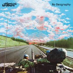 Vinyl Chemical Brothers - No Geography, Universal, 2019, 2LP