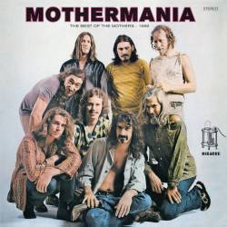Vinyl Frank Zappa, The Mothers of Invention - Mothermania: the Best of the Mothers, 180g, HQ