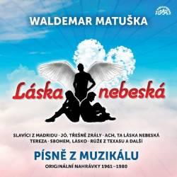 Vinyl Waldemar Matuška - Láska Nebeská - Písně z muzikálu, Supraphon, 2021, 2LP
