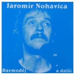 Vinyl Jaromír Nohavica - Darmoděj