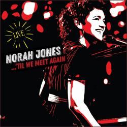 Vinyl Norah Jones - Til We Meet Again, Blue Note, 2021, 2LP