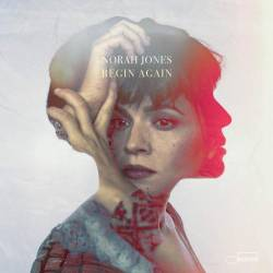 Vinyl Norah Jones - Begin Again, Capitol, 2019