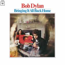 Vinyl Bob Dylan - Bringing It All Back Home, Columbia, 2015