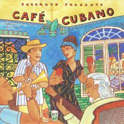 CD Cafe Cubano, Putumayo World Music, 2015