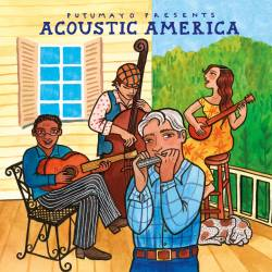 CD Acoustic America, Putumayo World Music, 2015