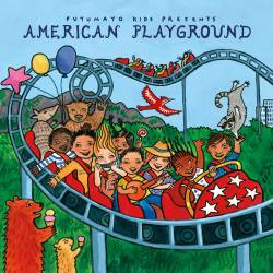 CD American Playground, Putumayo World Music, 2015