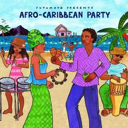 CD Afro-Caribbean Party, Putumayo World Music, 2015