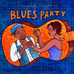 CD Blues Party, Putumayo World Music, 2016