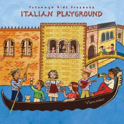 CD Italian Playground, Putumayo World Music, 2017