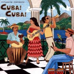 CD Cuba! Cuba!, Putumayo World Music, 2017