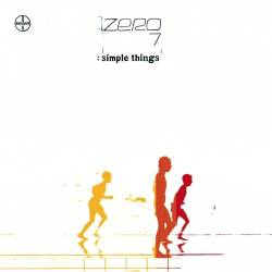 Vinyl Zero 7 – Simple Things, New State Music, 2018, 2LP, 180g