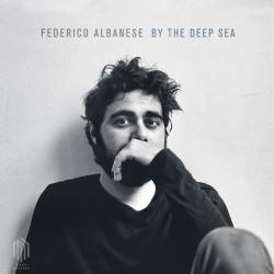 Vinyl Federico Albanese - By the Deep Sea, Neue Meister, 2018