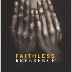 Vinyl Faithless - Reverence, Sony Music UK, 2017, 2LP