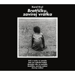 Vinyl Karel Kryl - Bratríčku zavírej vrátka, Supraphon