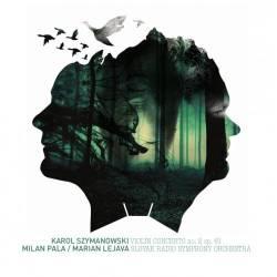 Vinyl Milan Pala & SOSR – Koncert pre husle a orchester č. 2 (Karol Szymanowski)