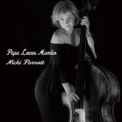 SACD Nicky Parrot - Papa Loves Mambo, Pony, 2019