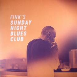 Vinyl Fink - Fink's Sunday Night Blues, Ninja Tune, 2017, 2LP
