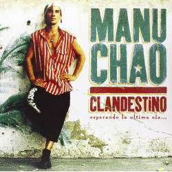 Vinyl/CD Manu Chao - Clandestino, Because, 2013, 3LP + CD