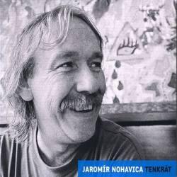 Vinyl Jaromír Nohavica - Tenkrát