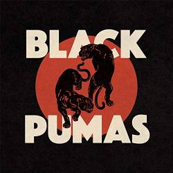 Vinyl Black Pumas - Black Pumas, Ato, 2019
