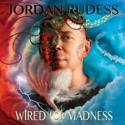 Vinyl Jordan Rudess - Wired for Madness, Music Theories Recordings, 2019, 2LP