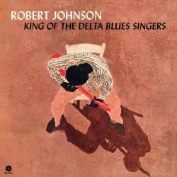 Vinyl Robert Johnson – King of the Delta Blues Singers, Wax Time, 2019, 180g, HQ, Bonus Tracks