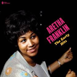 Vinyl Aretha Franklin - The Early Hits, New Continent, 2018, HQ, Gatefold Sleeve
