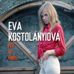 Vinyl Eva Kostolányiová - Poď so mnou, Opus, 2020, 140g