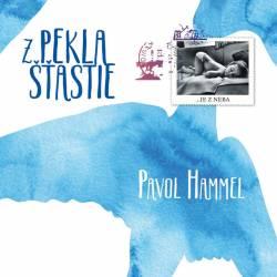 Vinyl Pavol Hammel - Z pekla šťastie