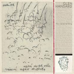 Vinyl Glen Hansard - This Wild Willing, Anti, 2019, 2LP, 180g, HQ, Coloured Vinyl