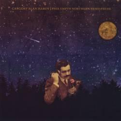 Vinyl Gregory Alan Isakov - This Empty Northern Hemisphere, Suitcase Town Music, 2009