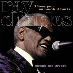 Vinyl Ray Charles - I Love You So Much It Hurts, Vinyl Passion, 2019