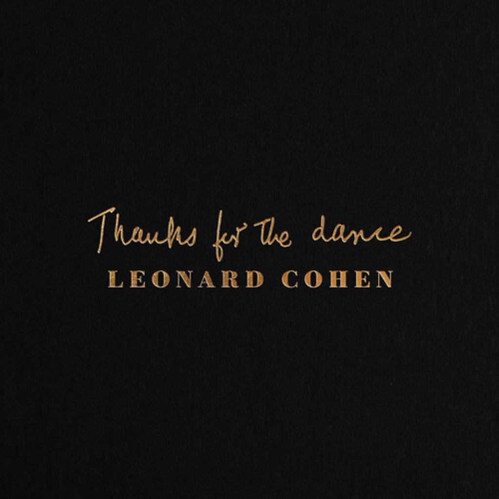 Vinyl Leonard Cohen – Thanks for the Dance, Columbia, 2019, 180g