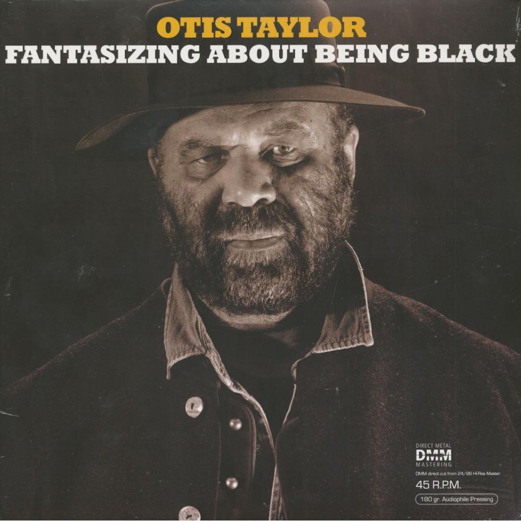 Vinyl Otis Taylor - Fantasizing About Being Black, Inakustik, 2017, 2LP, 180g