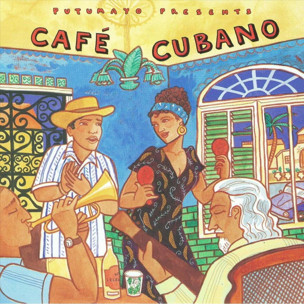 CD Cafe Cubano, Putumayo World Music, 2015
