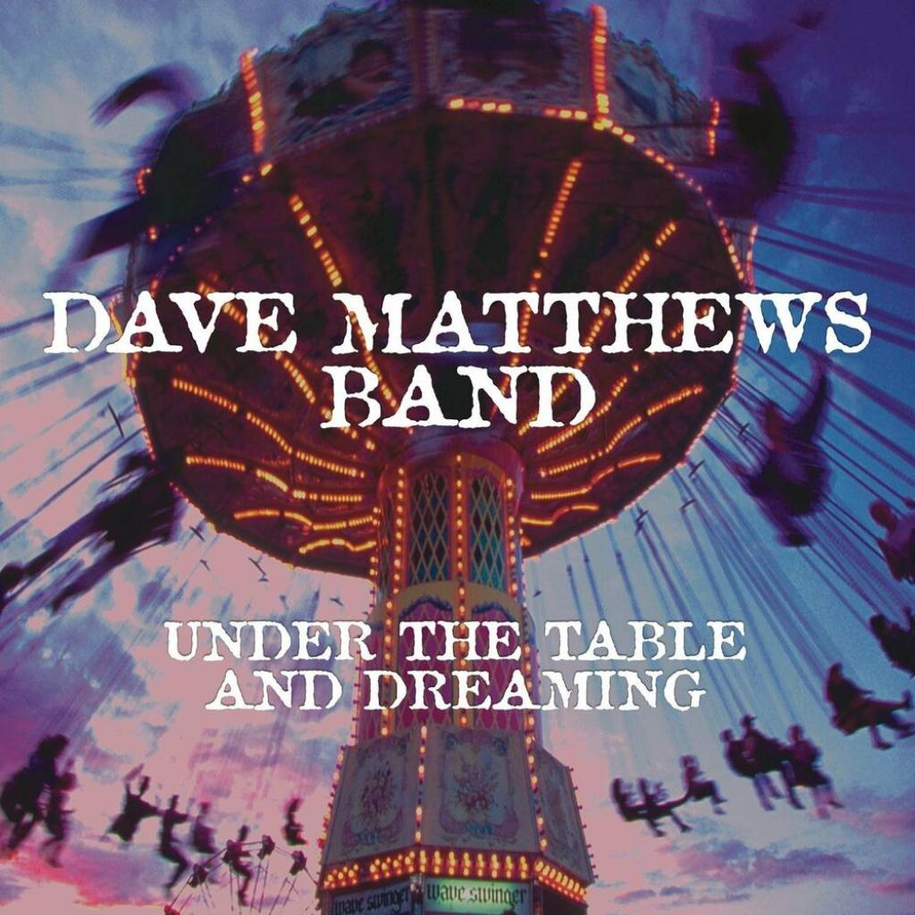 Vinyl Dave Matthews Band – Under the Table and Dreaming, Legacy, 2018, 2LP, 180g, HQ, USA vydanie