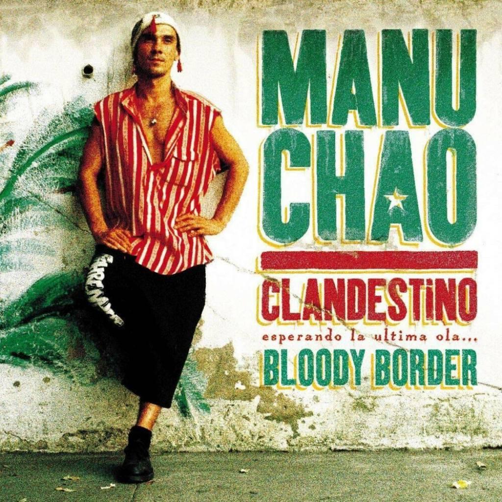 Vinyl Manu Chao – Clandestino / Bloody Border, Because Music, 2019, 2LP + 10'' + CD, limitovaná edícia